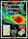 Let's Investigate Marvelously Meaningful Maps - Madelyn W. Carlisle, Yvette Santiago Banek