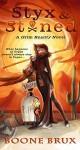 Styx & Stoned (Grim Reality Series Book 2) - Boone Brux, Jennifer Meyer, Libby Murphy