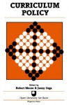 Curiculum Policy: A Reader - Rob Moore, Jennifer Ozga
