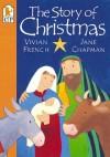 The Story of Christmas - Vivian French, Jane Chapman
