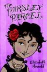 The Parsley Parcel - Elizabeth Arnold
