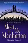 Meet Me in Manhattan - Claudia Carroll