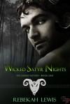 Wicked Satyr Nights - Rebekah Lewis