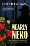 Nearly Nero: The Adventures of Claudius Lyon, the Man Who Would Be Wolfe - Loren D Estleman