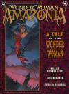 Wonder Woman: Amazonia - William Messner-Loebs, Phil Winslade