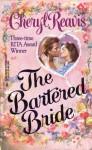The Bartered Bride - Cheryl Reavis