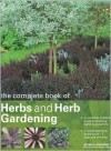 The Complete Book of Herbs and Herb Gardening - Jessica Houdret