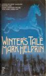 Winter's Tale (Mass Market) - Mark Helprin