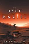 Hand of Raziel (Daughter of Mars) - Cox S Matthew