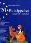 20 Rotkäppchen: Europäisch Polyglot - Walter Sauer