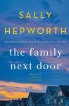 The Family Next Door - Sally Hepworth