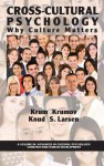 Cross-Cultural Psychology: Why Culture Matters (Hc) - Krum Krumov, Knud S. Larsen