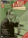 Bill Evans: 10 Original Compositions [With CD (Audio)] - Bill Evans