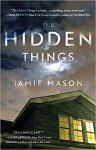 The Hidden Things - Jamie Mason