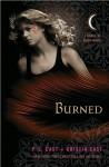 Burned (text only) 1st (First) edition by P. C. Cast,K. Cast - K. Cast P. C. Cast