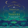 Thistles and Thieves - Molly MacRae, Lucy Patterson
