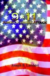 9-11 America Under Attack - Joseph B. Lambert