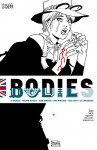 Bodies (2014-) #6 - Si Spencer, Meghan Hetrick, Tula Lotay, Dean Ormston, Phil Winslade