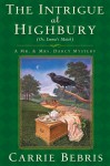 The Intrigue at Highbury: Or, Emma's Match - Carrie Bebris