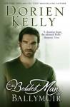 The Boldest Man in Ballymuir (The Ballymuir Series) - Dorien Kelly