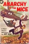 Anarchy of the Mice (Third Chance Enterprises #1) - Jeff Bond