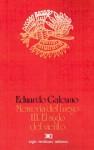 Memoria del fuego 3. El siglo del viento - Eduardo Galeano