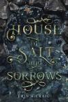 House of Salt and Sorrows - Erin A Craig