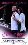 Shutout (The Renegades Series Book 5) - Melody Heck Gatto