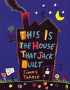 This is the House that Jack Built - Simms Taback