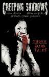 Creeping Shadows - Alan Draven, Brandon Ford, Jessica Lynne Gardner