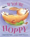 If You're Hoppy - April Pulley Sayre, Jackie Urbanovic