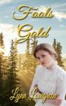 Fools Gold - Lynn Lovegreen
