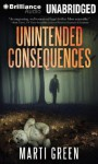 Unintended Consequences (Help Innocent Prisoners Project) - Marti Green, Tanya Eby