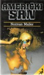 Američki san - Norman Mailer, Antun Šoljan