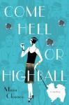 Come Hell or Highball - Maia Chance