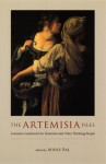 The Artemisia Files: Artemisia Gentileschi for Feminists and Other Thinking People - Mieke Bal