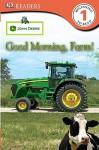 John Deere Good Morning, Farm! - Catherine Nichols