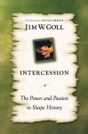 Intercession the Power and Passion - Jim W. Goll