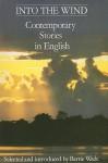 Into the Wind: Contemporary Stories in English - Alex La Guma