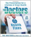 The Doctors 5-Minute Health Fixes: The Prescription for a Lifetime of Great Health - The Doctors, Mariska Van Aalst
