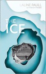 The Ice - Laline Paull, HarperCollins Publishers Limited
