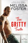 The Gritty Truth (The Whiskeys: Dark Knights at Peaceful Harbor Book 7) - Melissa Foster