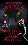 Nine Lives of an Urban Panther (Diaries of an Urban Panther) - Amanda Arista