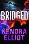 Bridged - Kendra Elliot