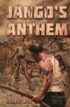 Jango's Anthem: Zombie Fighter Jango #2 (Volume 2) - Cedric Nye