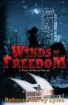 Winds of Freedom (A Kate Neilson Novel) - Rebecca Carey Lyles