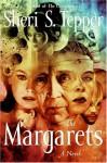 The Margarets - Sheri S. Tepper