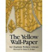 The Yellow Wallpaper and Other Stories - Charlotte Perkins Gilman