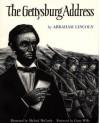 The Gettysburg Address - Abraham Lincoln, Michael McCurdy