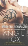 Immortally Embraced - Angie Fox
